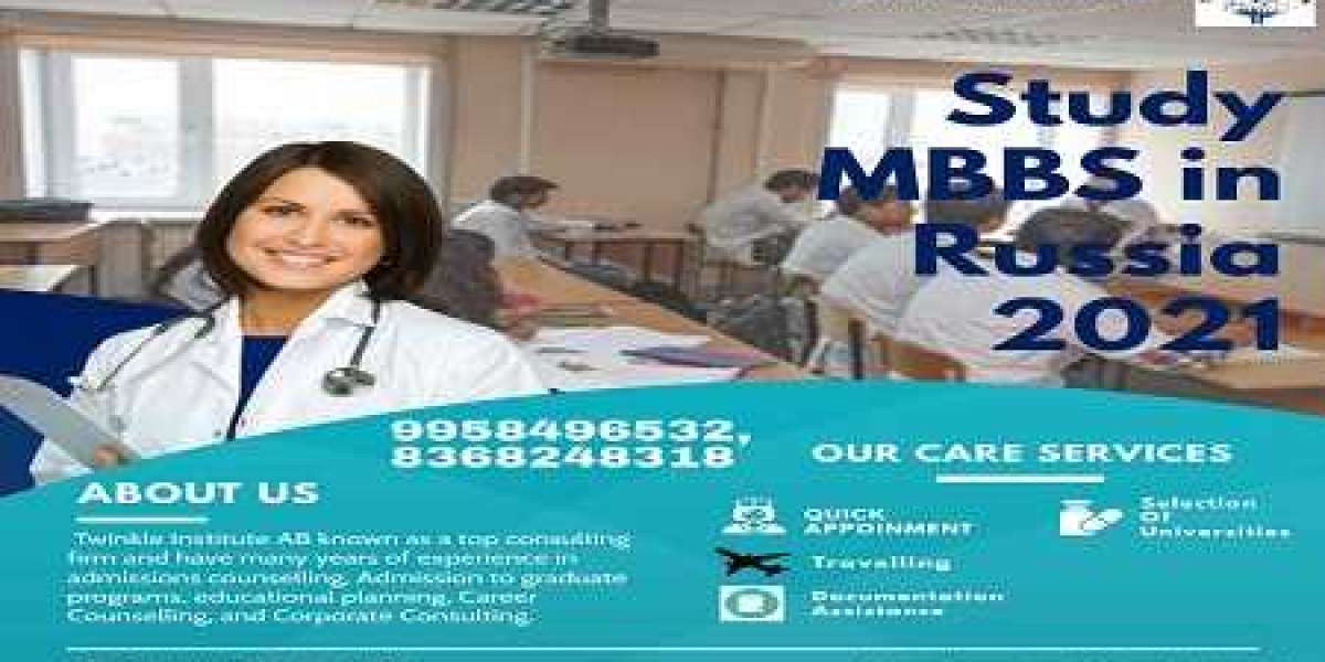 Study MBBS in Russia 2021-Twinkle InstituteAB