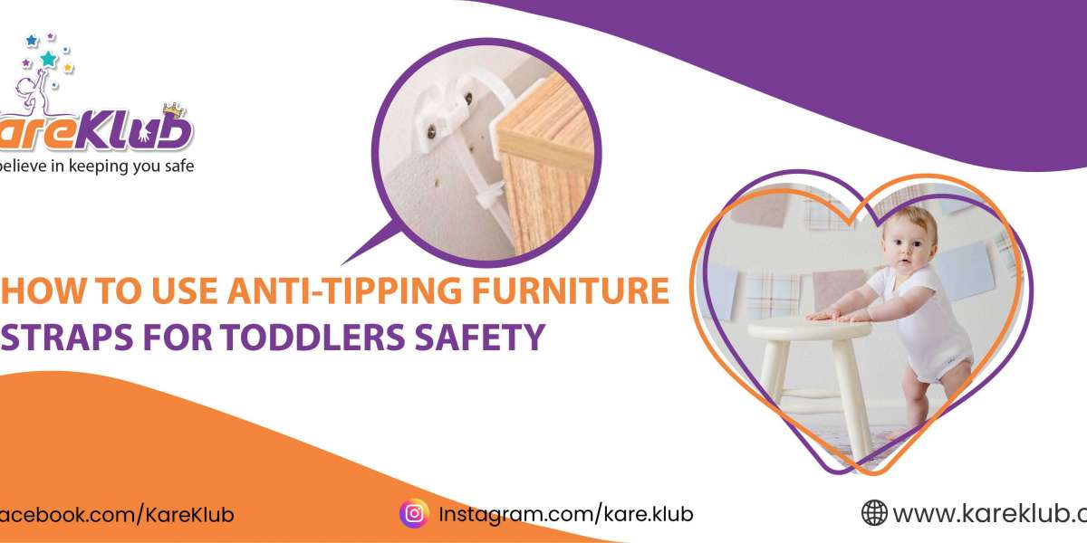 HOW TO USE ANTI-TIPPING FURNITURE STRAPS FOR TODDLERS SAFETY
