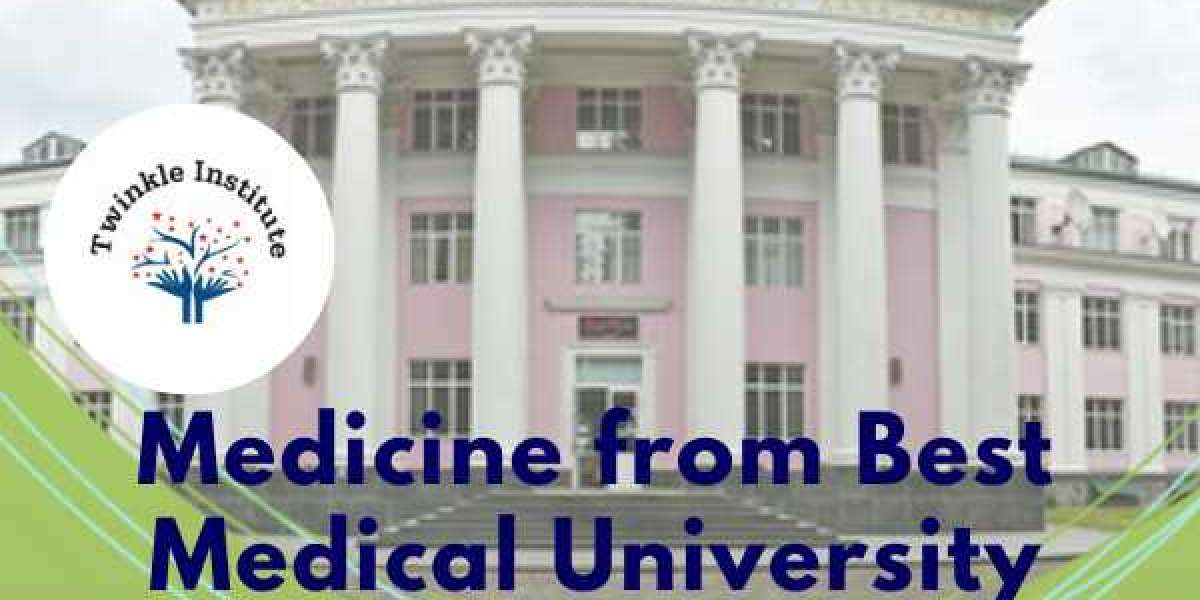 Medicine from Best Medical University in Russia 2021-22 Twinkle InstituteAB