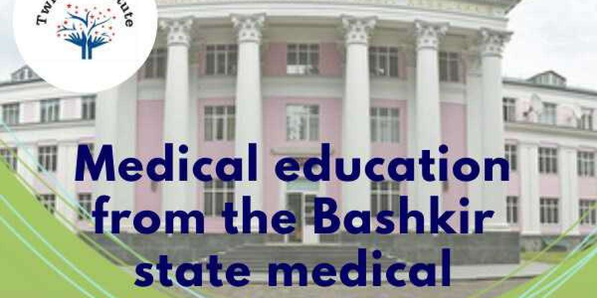 Medical education from the Bashkir state medical university 2021-22 Twinkle InstituteAB