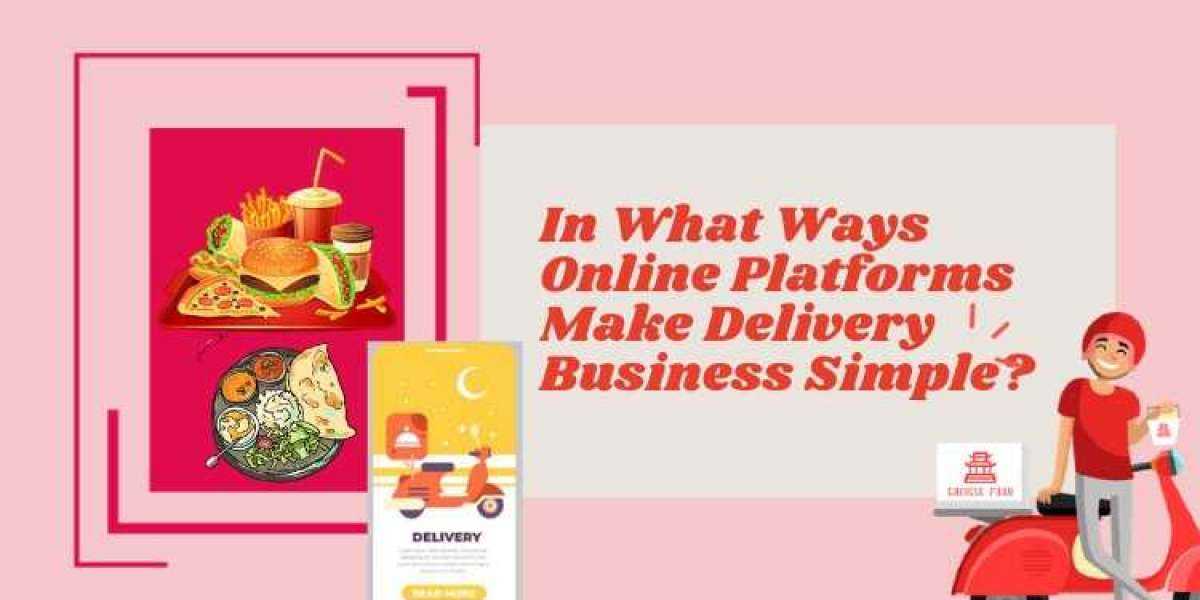 In What Ways Online Platforms Make Delivery Business Simple?
