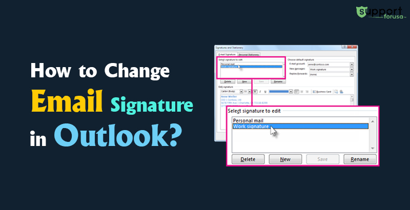 Learn How to Change Email Signature in Outlook 365 and 2016