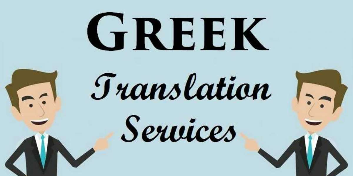 Key Aspects To Consider For Expecting Utmost Satisfaction With Greek Translation Services